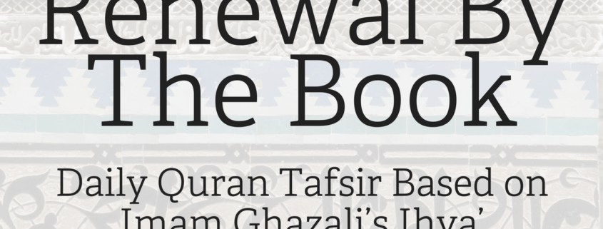 12: Etiquettes of Earning a Livelihood – Renewal by the Book: Quran
