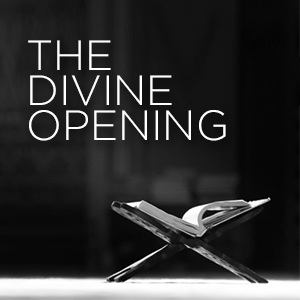 Divine opening