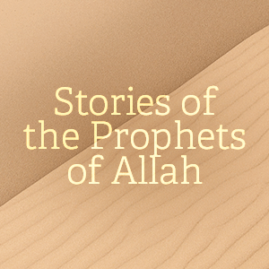 Stories of the prophets of allah