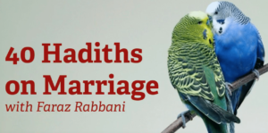 40 Hadiths on Marriage