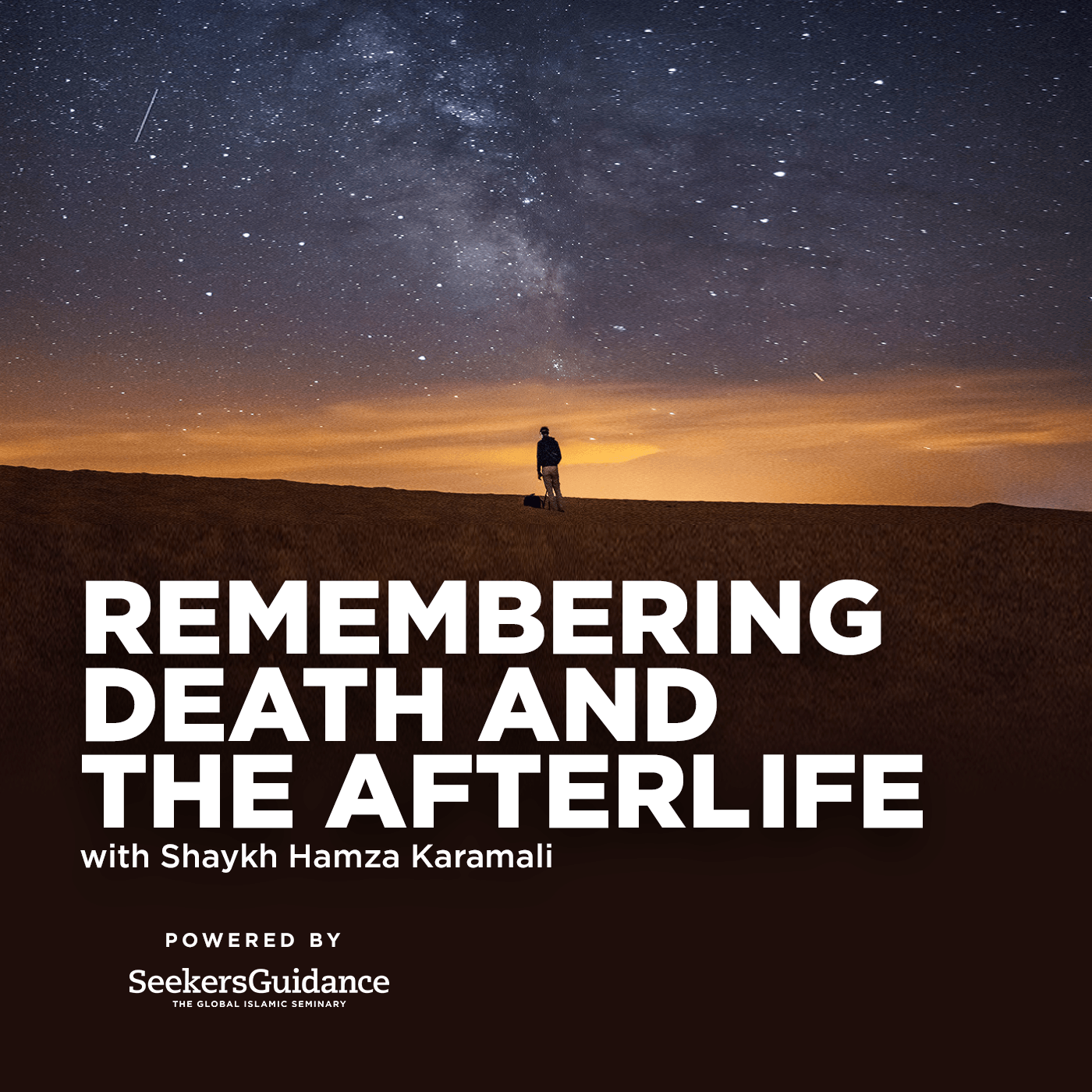 Remembering Death and the Afterlife with Shaykh Hamza Karamali