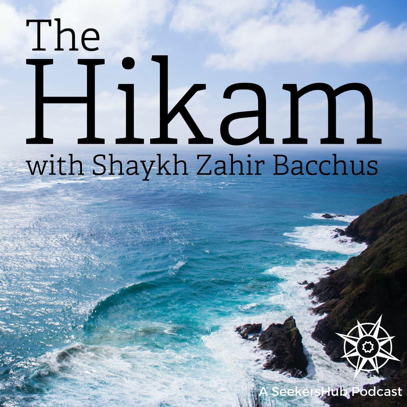 The Hikam with Shaykh Zahir Bacchus