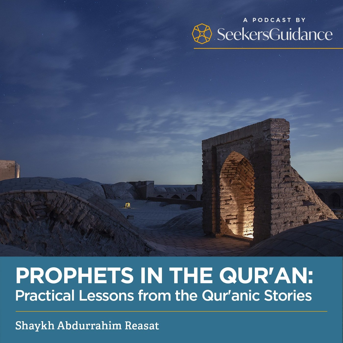 Prophets in the Qur'an: Practical Lessons from the Qur'anic Stories