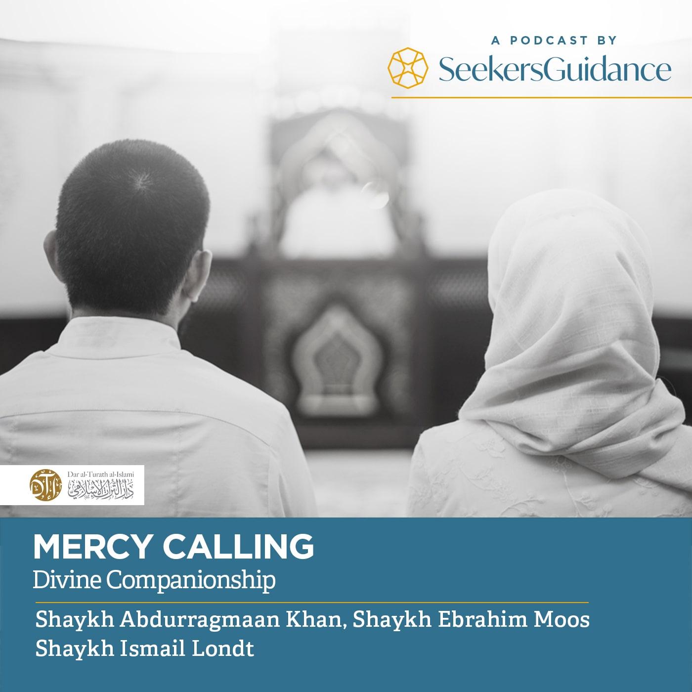 Mercy Calling - Dar al-Turath al-Islami (DTI) Podcast