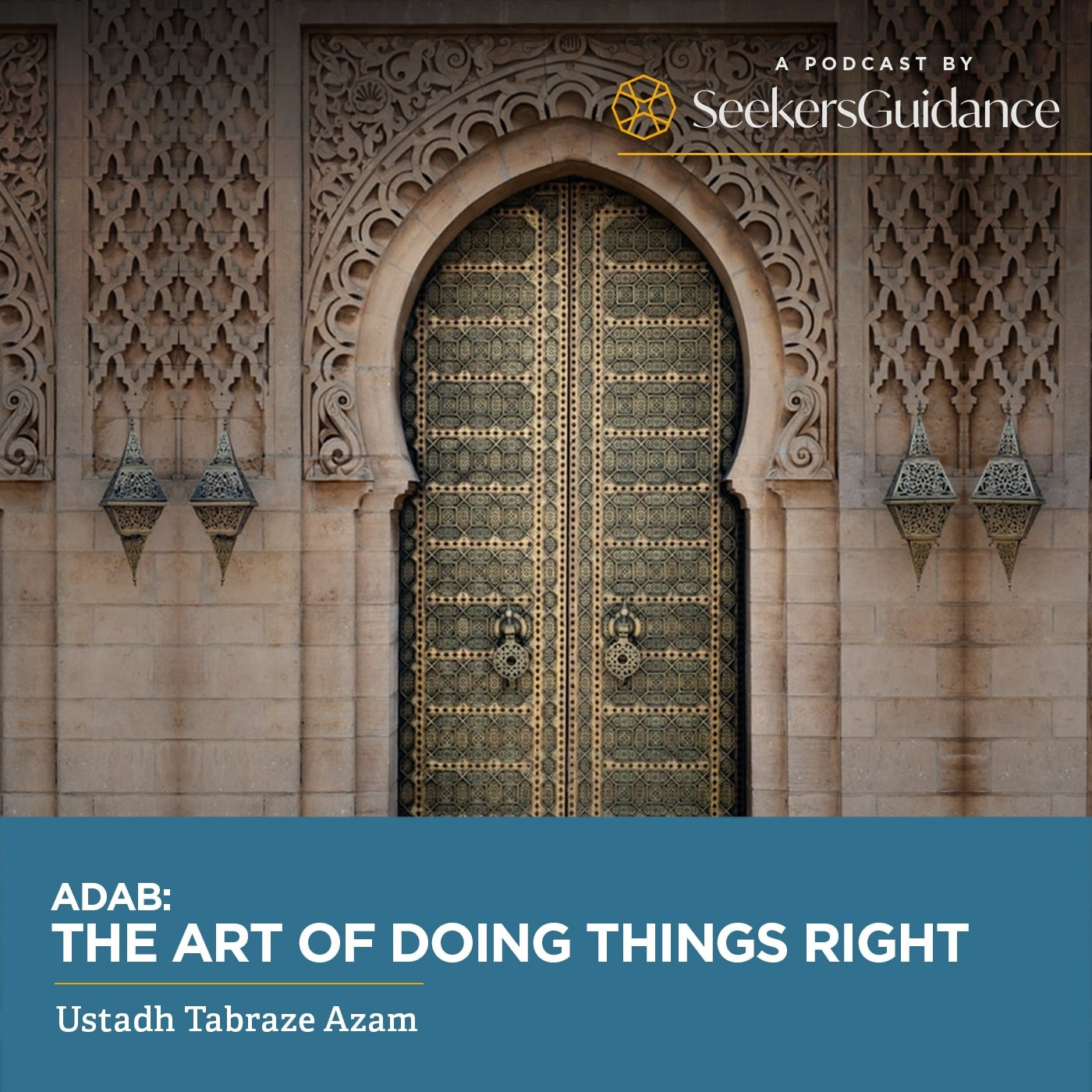 Adab the Art of Doing things Right