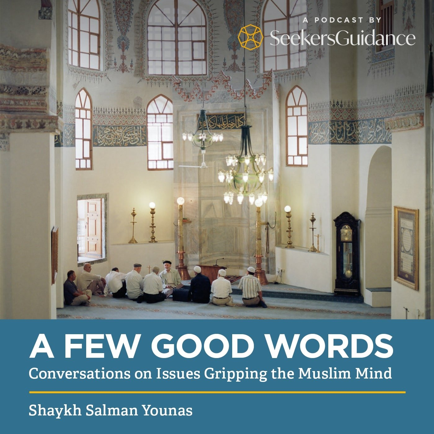 A Few Good Words: Conversations on Issues Gripping the Muslim Mind
