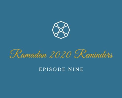 Ramadan 2020 Reminders