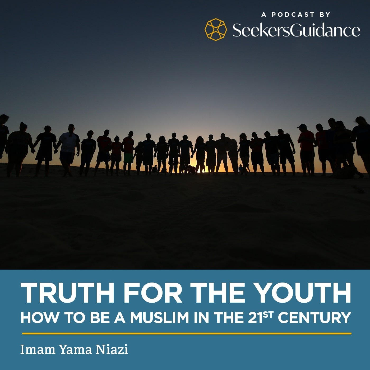 Truth for the Youth: How to be a Muslim in the 21st Century